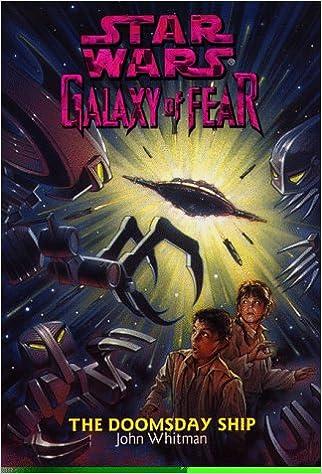 The Doomsday Ship Star Wars Galaxy Of Fear Book 10 John Whitman