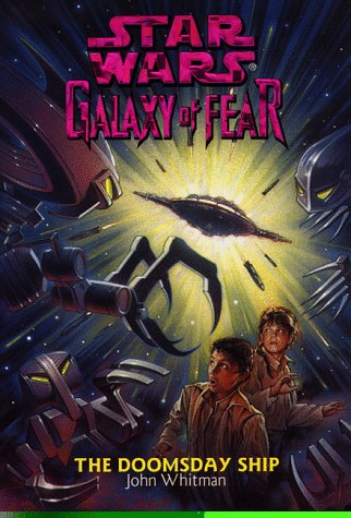 The Doomsday Ship (Star Wars: Galaxy of Fear, Book 10) - Book  of the Star Wars Legends