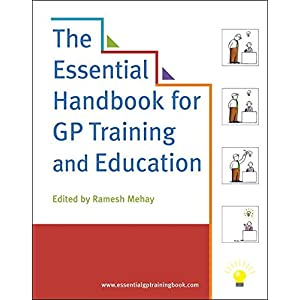 The Essential Handbook for GP Training and Education Paperback – 15 Mar. 2012