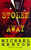 img - for Stolen Away: The True Story Of Californias Most Shocking Kidnapmurder book / textbook / text book