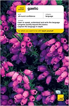 Teach Yourself Gaelic Book/CD Pack (Teach Yourself Languages)