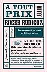 A tout prix par Rudigoz