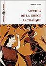 Mythes de la Grèce archaïque par Gantz