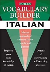 Vocabulary Builder: Italian: Master Hundreds of Common Italian Words and Phrases (Barron's Vocabulary Builder)