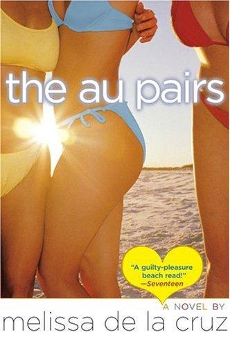 The Au Pairs (Great Au Pair Usa)