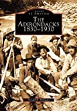 The Adirondacks, Donald Williams, 0738510947