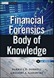 Financial Forensics Body of Knowledge: + Website (Wiley Finance)