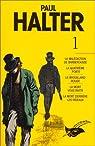 Paul Halter - Intégrale 01 par Halter