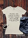 Gilmore Girls inspired T-Shirt / Adult T-shirt Top Tee Shirt design People Are Particularly Stupid Today Shirt - Ink Printed