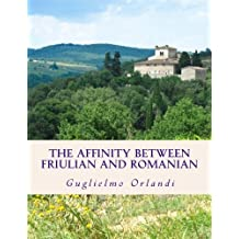 The affinity between Friulian and Romanian: in an early publication of G. I. Ascoli