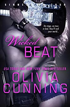 Wicked Beat (Sinners on Tour Book 4) by [Cunning, Olivia]