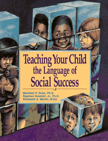 Teaching Your Child the Language of Social Success by Peachtree Publishers