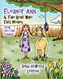 Eleanor Ann and the Goat Who Eats Money, Debbi Sexton, 1463681658