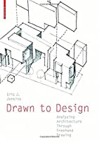 Drawn to Design: Analyzing Architecture Through Freehand Drawing