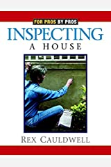 Inspecting a House (For Pros By Pros) Paperback