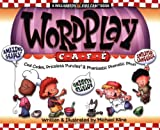 Word Play Cafe: Cool Codes, Priceless Punzles & Phantastic Phonetec Phun (Williamson Kids Can! Series)