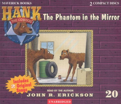 The Phantom in the Mirror (Hank the Cowdog 20)