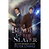 Blade of the Slayer: a dark-fantasy supernatural thriller (The Vampire Flynn Book 3)