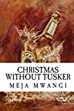 img - for Christmas Without Tusker book / textbook / text book