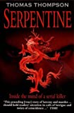 Front cover for the book Serpentine by Thomas Thompson