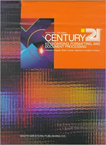 Century 21 Keyboarding Formatting and Document Processing Book 1