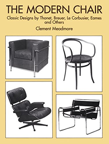 The Modern Chair: Classic Designs by Thonet, Breuer, Le Corbusier, Eames and - Glasses Corbusier