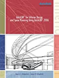 AutoCAD(R) for Interior Design and Space Planning Using AutoCAD(R) 2006, Beverly L. Kirkpatrick and James M. Kirkpatrick, 013171404X