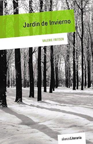 Jardín de Invierno (Alianza Literaria (Al)) (Spanish Edition)