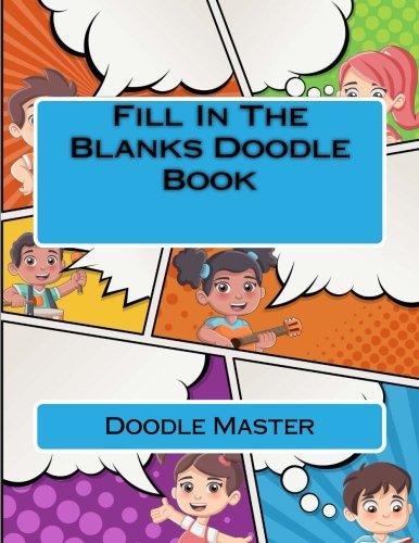Fill In The Blanks Doodle Book [Master, Doodle Book] (Tapa Blanda)