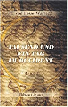 Book Tausend und ein Tag im Occident: Band I