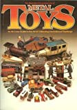 Illustrated Encyclopedia of Metal Toys, Outlet Book Company Staff and Random House Value Publishing Staff, 0517553996