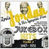 Louis Jordan & His Tympany Five - Jukebox Hits Vol.2 1947-1951