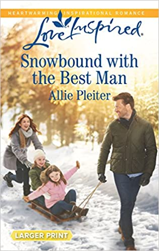 Snowbound with the Best Man (Matrimony Valley): Allie Pleiter