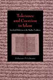 Tolerance and Coercion in Islam: Interfaith Relations in the Muslim Tradition (Cambridge Studies in Islamic Civilization)
