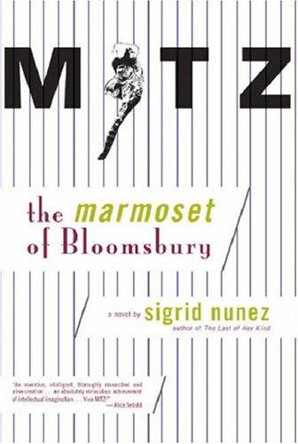 Mitz: The Marmoset of Bloomsbury