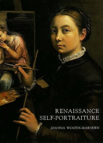 Renaissance Self-Portraiture: The Visual Construction of Identity and the Social Status of the Artist (Portrait Self Renaissance)