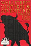 img - for Wall Street Ventures & Adventures Thru 40 Years book / textbook / text book