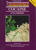 Cocaine: A New Epidemic (Encyclopedia of Psychoactive Drugs. Series 1)