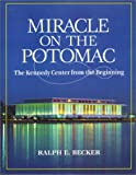 Miracle on the Potomac, Ralph E. Becker, 0910155151
