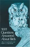 One Thousand and One Questions Answered about Birds, Allan D. Cruickshank and Helen Cruickshank, 0486233154