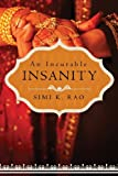An Incurable Insanity, Simi K. Rao, 1627465928