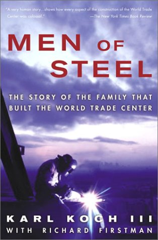 Read Online Men of Steel: The Story of the Family That Built the World Trade Center ebook