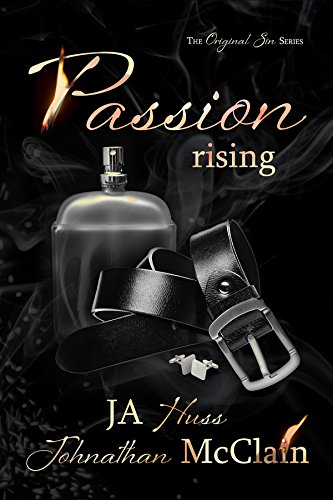 Passion Rising (Original Sin Book 4) by [Huss, JA, McClain, Johnathan]