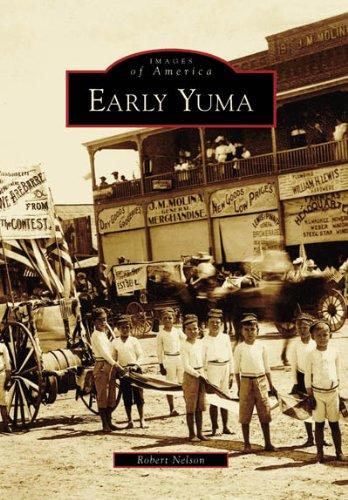 Download Early Yuma   (AZ)  (Images of America) PDF