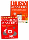 Ecommerce Business Mastery: Earn Full-Time Income Through Your Own Ecommerce Store.  Etsy Selling & Instagram Ecommerce Based Business.