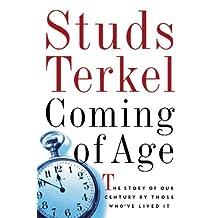 Coming of Age Audiobook on Cassette (Abridged): Studs Terkel Interviews