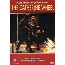 Twyla Tharp Dance Foundation - The Catherine Wheel (2005)
