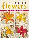 Pieced Flowers, Ruth B. McDowell, 1571200916