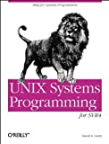 UNIX Systems Programming for SVR4, Curry, David A., 1565921631