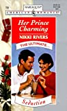 Her Prince Charming, Nikki Rivers, 0373167237